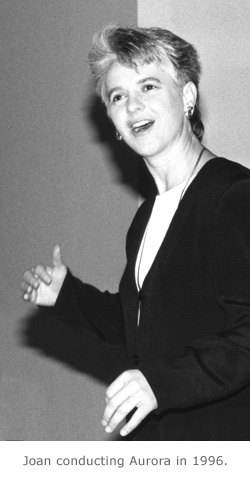 Joan conducting Aurora in 1996.